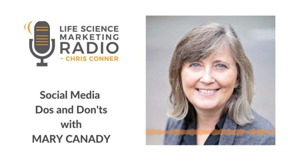 Life Science Marketing Radio Podcast: Social Media Do's and Don'ts for Life Science Marketers